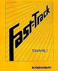 Fast-Track Swahili (Text Only)