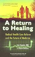Return To Healing Radical Health Care Re