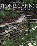 Art & Craft of Stonescaping Setting & Stacking Stone