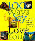 100 Ways To Say I Love You Handmade Gift