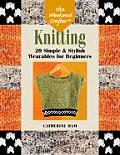 Knitting 20 Simple & Stylish Wearables