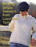 Knitting Simple Sweaters From Luxurious