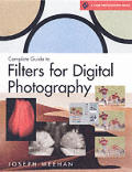 Complete Guide to Filters for Digital Photography (Lark Photography Books)