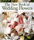 New Book Of Wedding Flowers Simple & Stylish Arrangements For The Creative Bride