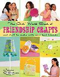 The Girls' World Book of Friendship Crafts
