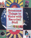 Awesome Things To Make With Recycled Stu