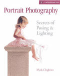Portrait Photography Secrets of Posing & Lighting