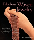 Fabulous Woven Jewelry: Plaiting, Coiling, Knotting, Looping & Twining with Fiber & Metal (Lark Jewelry Book)