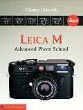 Leica M: Advanced Photo School (Lark Photography Book)