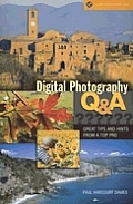 Digital Photography Q & A: Great Tips & Hints from a Top Pro (Lark Photography Book)