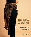 The New Crochet: 40 Wonderful Wearables Cover