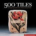 500 Tiles: An Inspiring Collection of International Work Cover