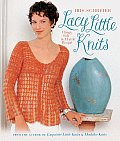 Lacy Little Knits Clingy Soft & a Little Risque