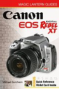 Magic Lantern Guides: Canon EOS Digital Rebel XT/EOS 350d (Magic Lantern Guides)