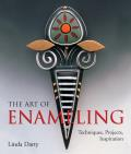 The Art of Enameling: Techniques, Projects, Inspiration Cover