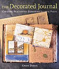 Decorated Journal Creating Beautifully Expressive Journal Pages