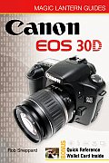 Magic Lantern Guides: Canon EOS 30d (Magic Lantern Guides)