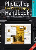Photoshop Pro Photography Handbook: Advanced Post-Production Techniques