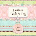 Designer Cards & Tags with Dena