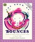 The Book of Bounces: Wonderful Songs and Rhymes Passed Down from Generation to Generation (First Steps in Music)