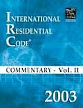 2003 International Residential Code Commentary Volume 2 (International Residential Code Commentary Vol 2)