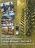 2000 IBC Structural/Seismic Design Manual - Volume 3
