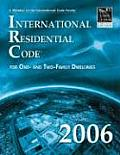 2006 International Residential Code for One and Two-Family Dwellings (Looseleaf Version)