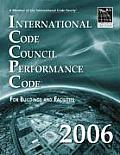 2006 International Code Council Performance Code for Building and Facilities (Softcover Version)