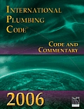 2006 International Plumbing Code: Code & Commentary