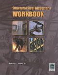 Structural Steel Inspector's Workbook
