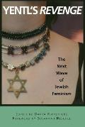 Ynetl's Revenge : the Next Wave of Jewish Feminism (01 Edition) Cover