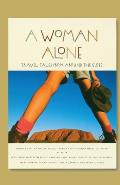 A Woman Alone: Travel Tales from Around the Globe Cover