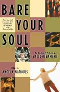 Bare Your Soul: The Thinking Girl's Guide to Enlightenment Cover