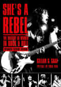 Shes a Rebel The History of Women in Rock & Roll