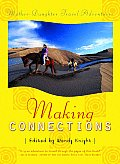 Making Connections: Mother-Daughter Adventure Travel Tales