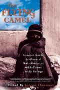 The Flying Camel: And Other Essays by Women of North African and Middle Eastern Jewish Heritage (Live Girls) Cover