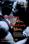 Sometimes Rhythm, Sometimes Blues: Young African Americans on Love, Relationships, Sex, and the Search for Mr. Right (Live Girls) Cover