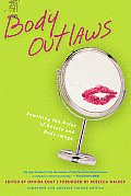 Body Outlaws: Rewriting the Rules of Beauty and Body Image Cover