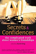 Secrets & Confidences: The Complicated Truth about Women's Friendships Cover