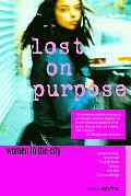 Lost On Purpose Women In The City