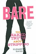 Bare The Naked Truth About Stripping