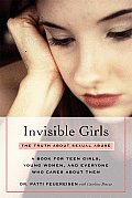Invisible Girls The Truth about Sexual Abuse