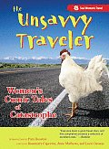 The Unsavvy Traveler: Women's Comic Tales of Catastrophe Cover