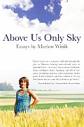 Above Us Only Sky A Woman At Midlife Lo