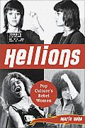 Hellions Pop Cultures Rebel Women