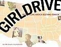 Girldrive Criss Crossing America Redefining Feminism