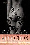 Affection An Erotic Memoir