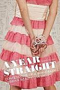 A Year Straight: Confessions of a Boy-Crazy Lesbian Beauty Queen Cover