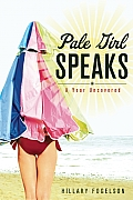 Pale Girl Speaks: A Year Uncovered Cover