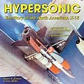 Hypersonic The Story Of The North American X 15